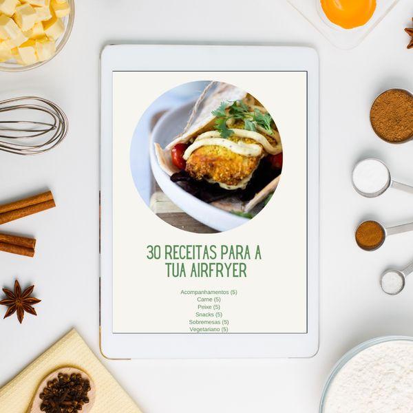 """Imagem principal do produto E-book """"30 Receitas para a tua Airfryer"""""""
