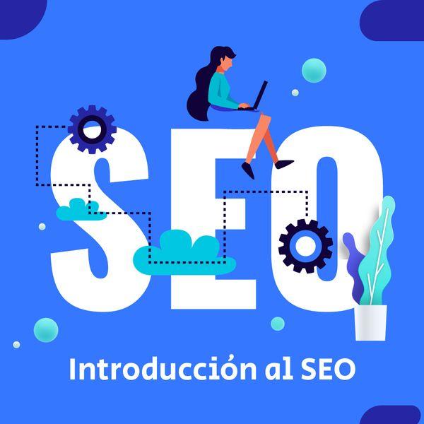 Imagem principal do produto Curso de Introducción al SEO 💻 📱 - Más Visibilidad Online