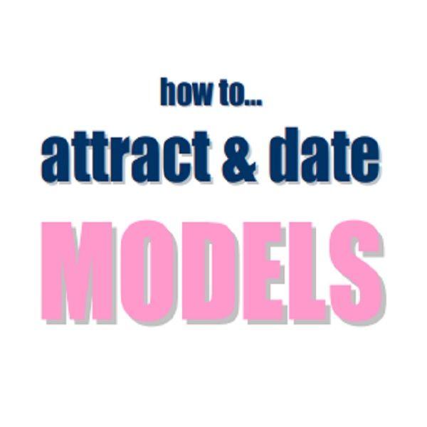 Imagem principal do produto how to… attract & date MODELS