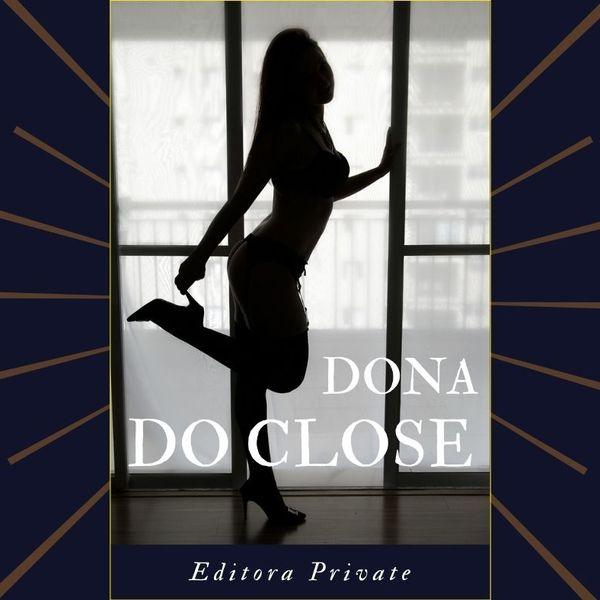 Imagem principal do produto Dona do Close