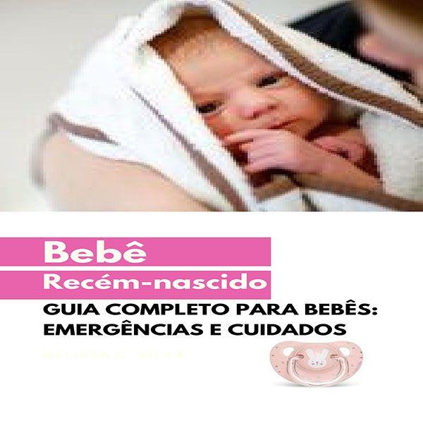 Imagem principal do produto Guia completo para bebês: Emergências e cuidados
