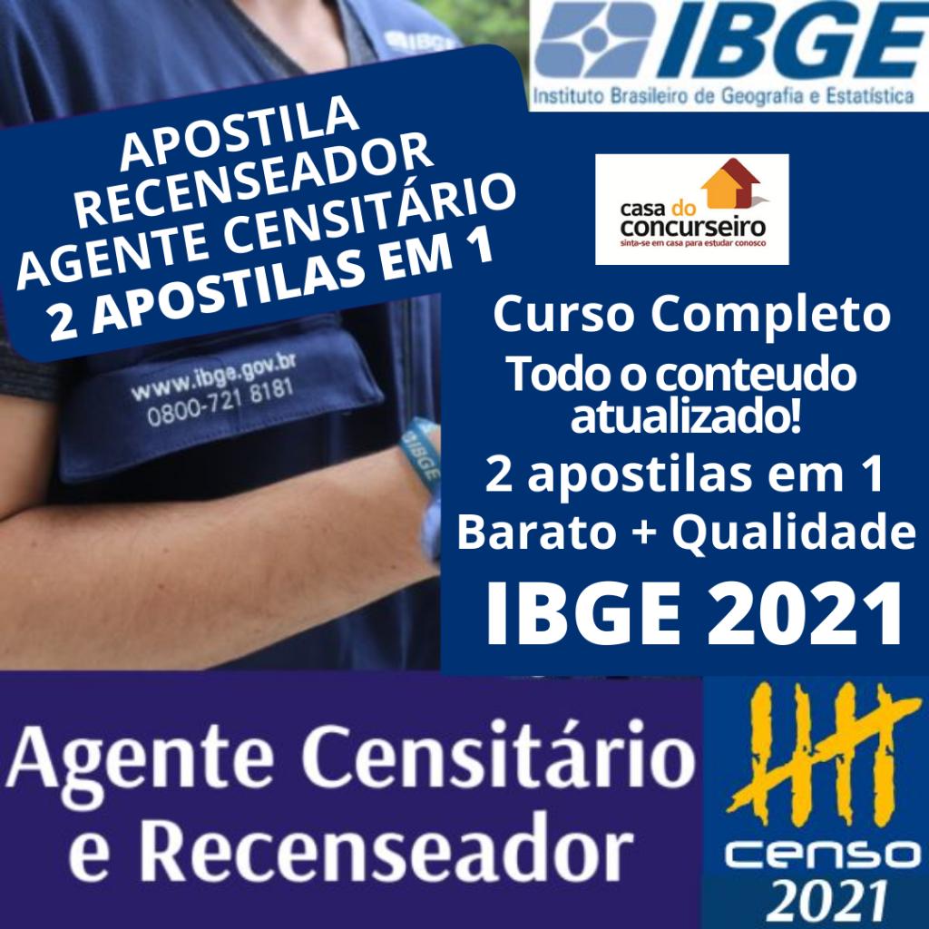 IBGE 2021 RECENSEADOR E AGENTE CENSITÁRIO
