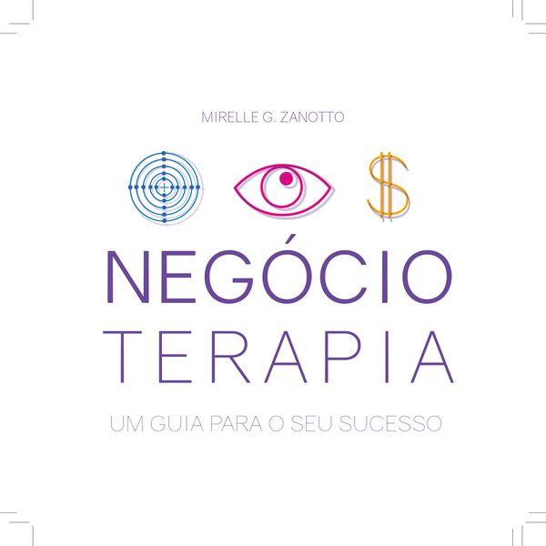 Imagem principal do produto Negocio Terapia -un guía para tu éxito. (versión en Español)