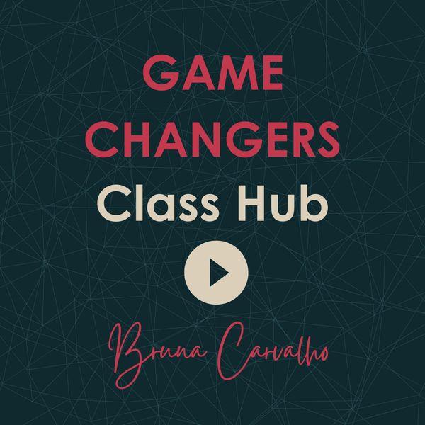 Imagem principal do produto Game Changers Classes Hub