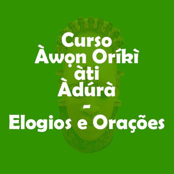 Imagem principal do produto Àwọn Oríkì àti Àdúrà - Elogios e Orações