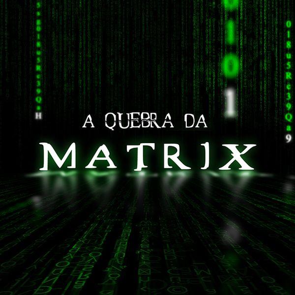 Imagem principal do produto Imersão - A Quebra da Matrix