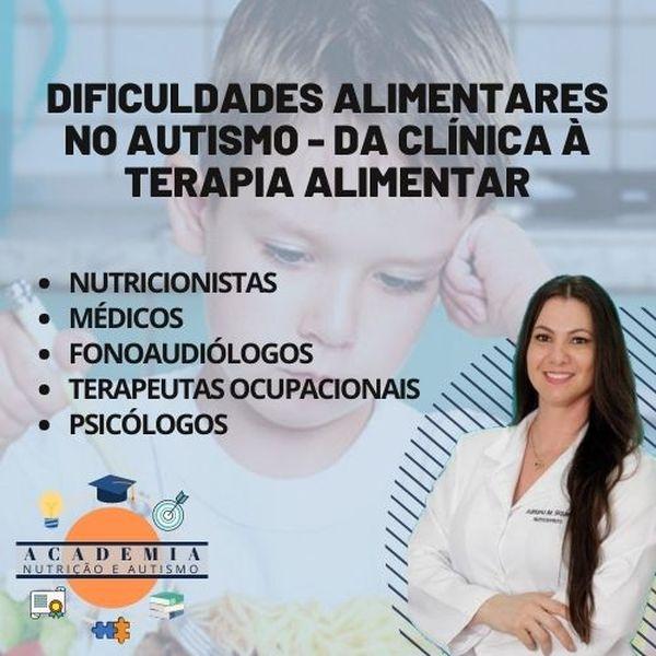 Imagem principal do produto Dificuldades Alimentares no Autismo - Da Clínica à Terapia Alimentar