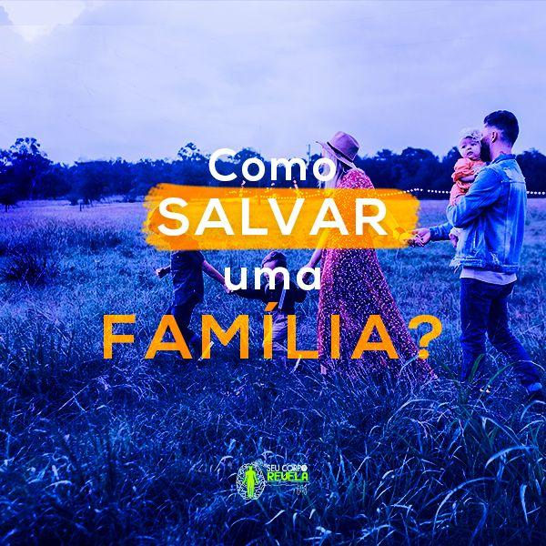 Imagem principal do produto Como Salvar uma Família?