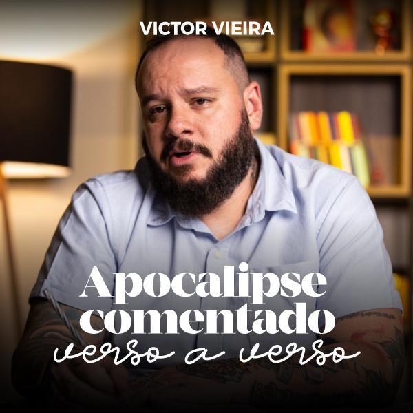 Imagem principal do produto Apocalipse comentado verso a verso com Victor Vieira