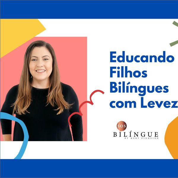 Imagem principal do produto Educando Filhos Bilíngues com Leveza
