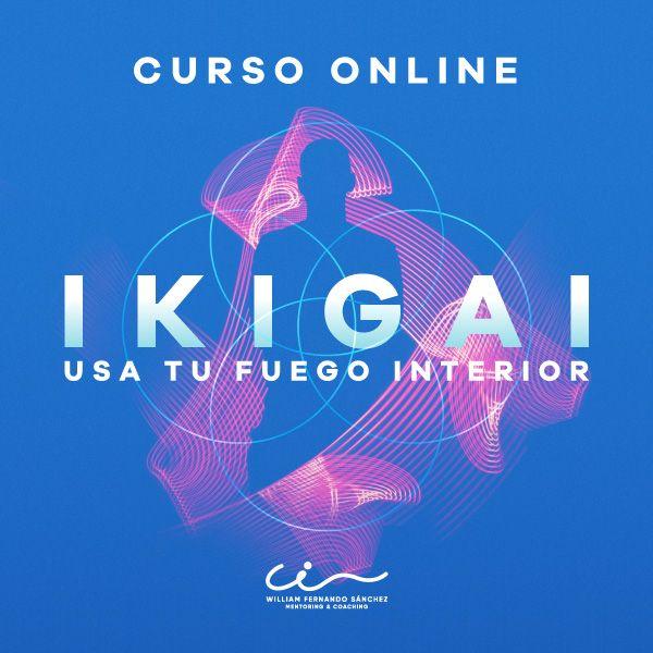 Imagem principal do produto Curso Online IKIGAI: Usa tu FUEGO Interior