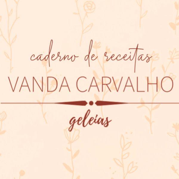 Imagem principal do produto Caderno de Receitas de Geleias - Vanda Carvalho