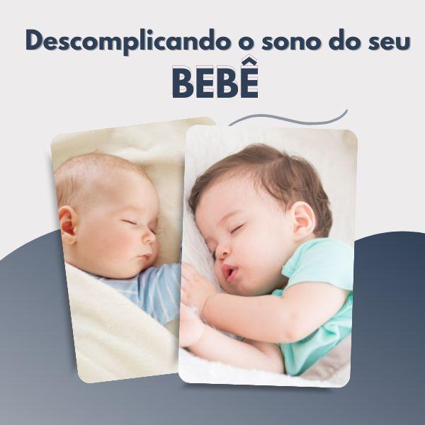Imagem principal do produto Descomplicando o sono do seu bebê