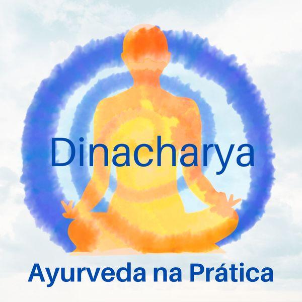 Imagem principal do produto Dinacharya - Ayurveda na Prática