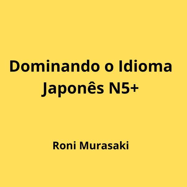 Imagem principal do produto Dominando o Idioma Japonês N5+