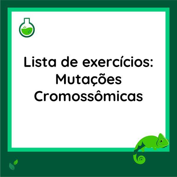 Imagem principal do produto Lista de exercícios - Mutações Cromossômicas