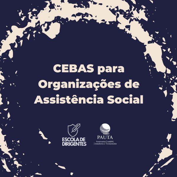 Imagem principal do produto CEBAS para Organizações de Assistência Social