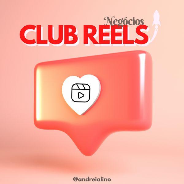 Imagem principal do produto Club Reels - para negócios