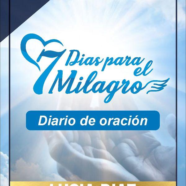 Imagem principal do produto 7 días para el milagro (edición en audio)