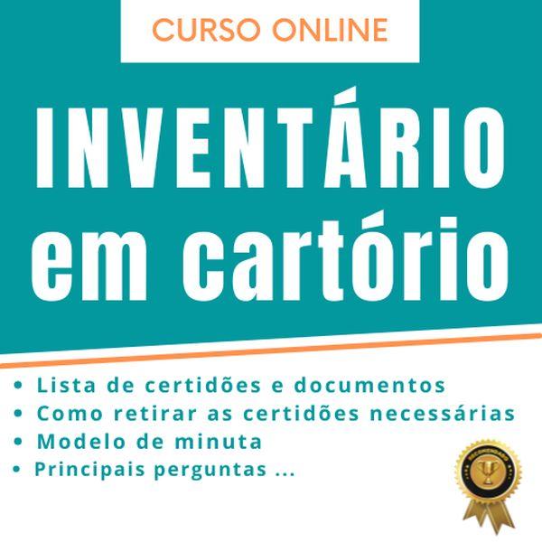 Imagem principal do produto INVENTÁRIO EM CARTÓRIO | Certidões e dicas de como fazer