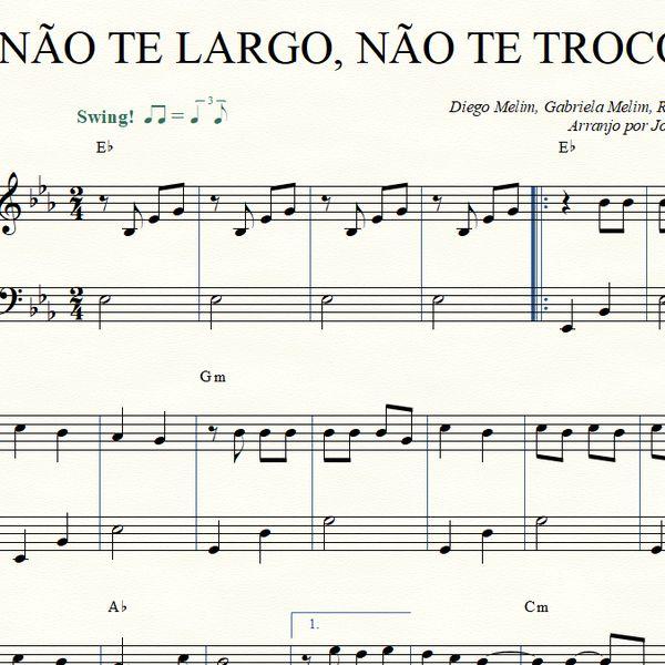 Imagem principal do produto Não Te Largo, Não Te Troco [Ana Gabriela e Melim]