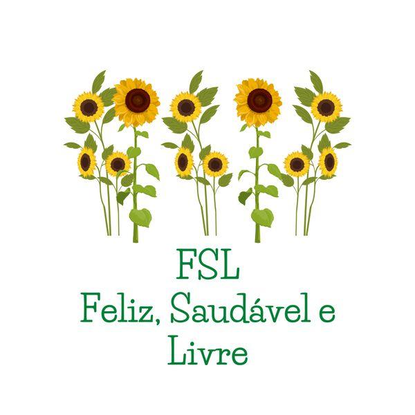 Imagem principal do produto FSL - Feliz, Saudável e Livre