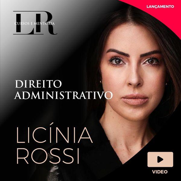 Imagem principal do produto NOVA LEI DE LICITAÇÕES + DIREITO ADMINISTRATIVO COMPLETO - Professora Licínia Rossi