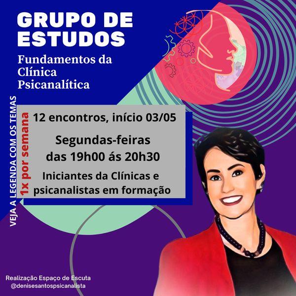 Imagem principal do produto Grupo de Estudos Fundamentos da Clínica Psicanalítica