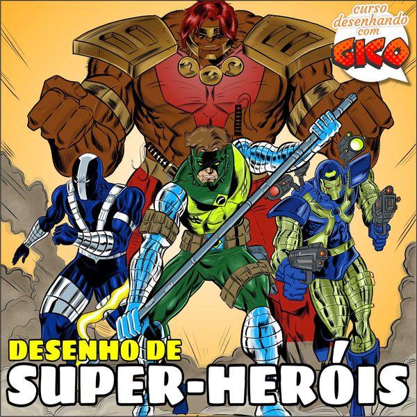 Imagem principal do produto Desenho de Super-Heróis: desenhando com Gico!