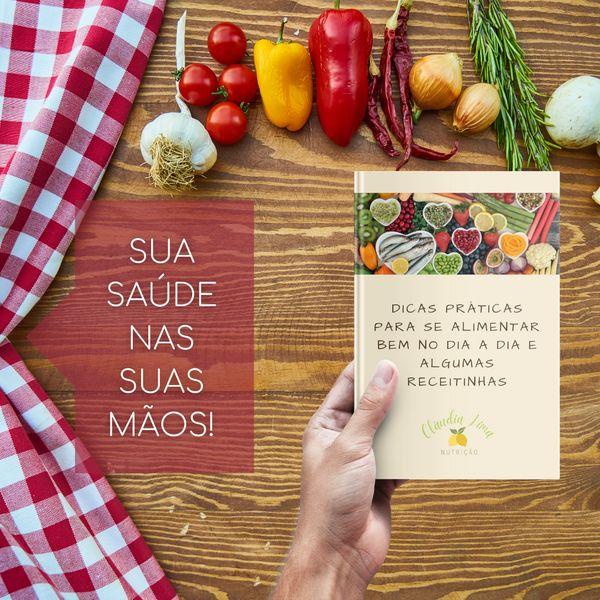 Imagem principal do produto Dicas práticas para se Alimentar bem no dia a dia e algumas receitinhas