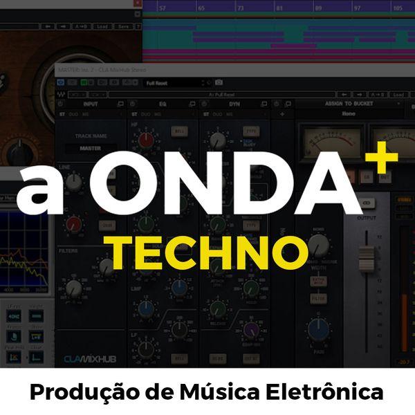 Imagem principal do produto A ONDA + TECHNO