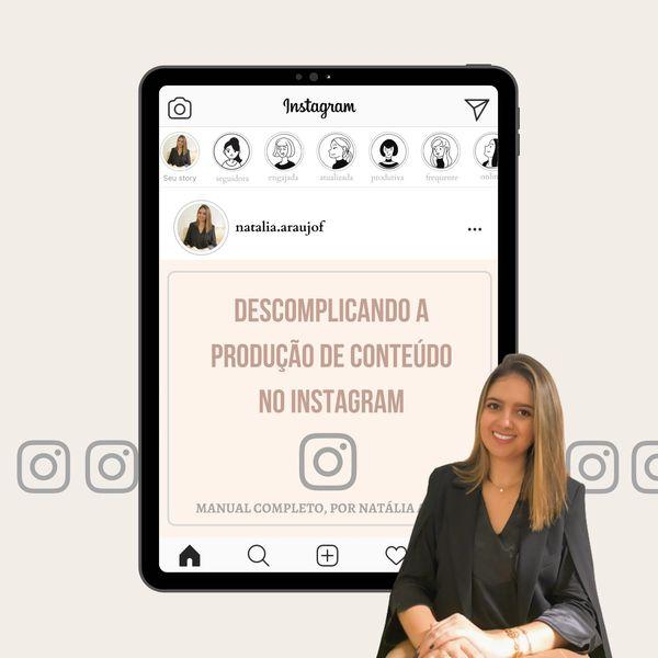 Imagem principal do produto DESCOMPLICANDO A PRODUÇÃO DE CONTEÚDO NO INSTAGRAM