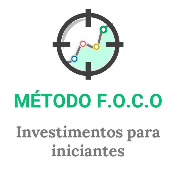 Imagem principal do produto Método F.O.C.O: Investimentos Para Iniciantes