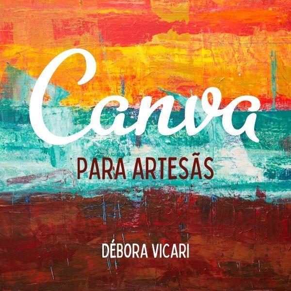 Imagem principal do produto Canva para Artesãs