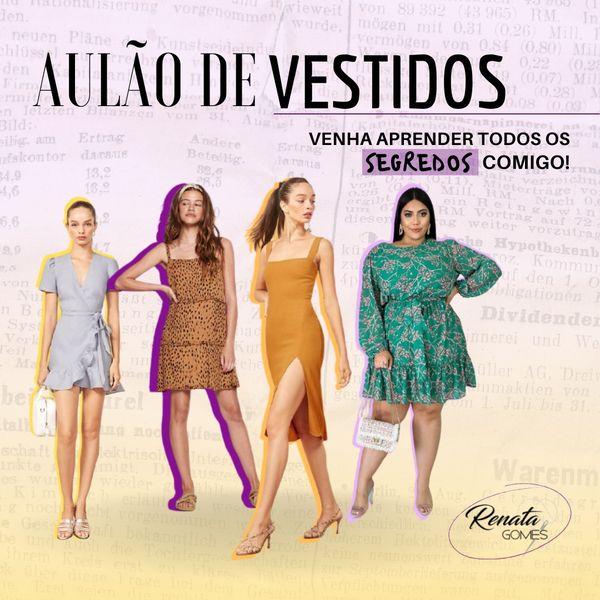 Imagem principal do produto Aulão de vestidos com Renata Gomes