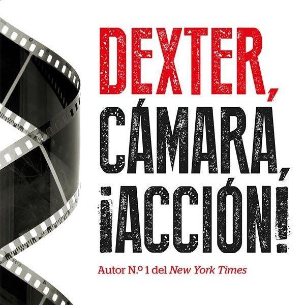 Imagem principal do produto Audiolibro Dexter, Cámara, ¡Acción!