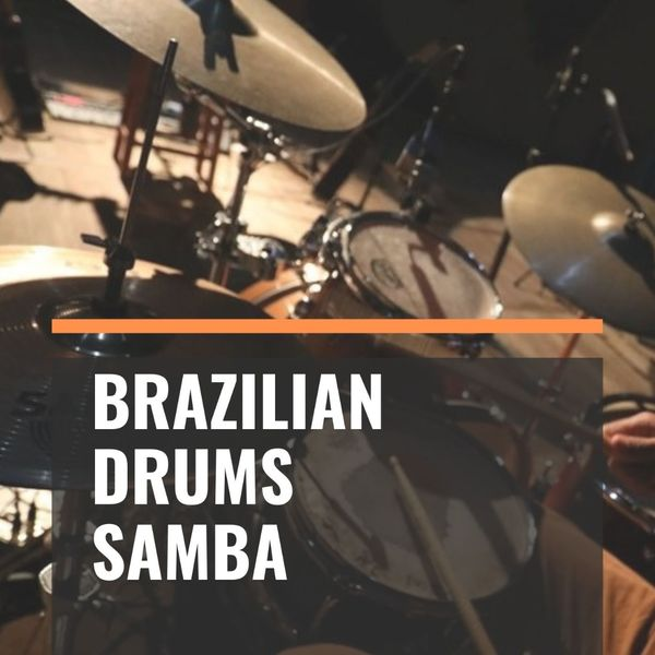 Imagem principal do produto Brazilian Drums - SAMBA