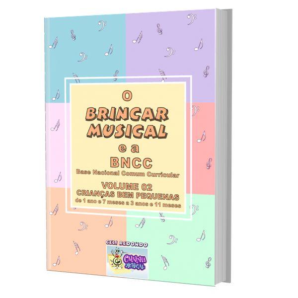 Imagem principal do produto O BRINCAR MUSICAL E A BNCC - volume 3