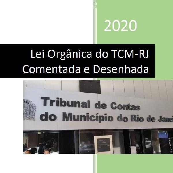 Imagem principal do produto Lei Orgânica do TCM-RJ Comentada e Desenhada