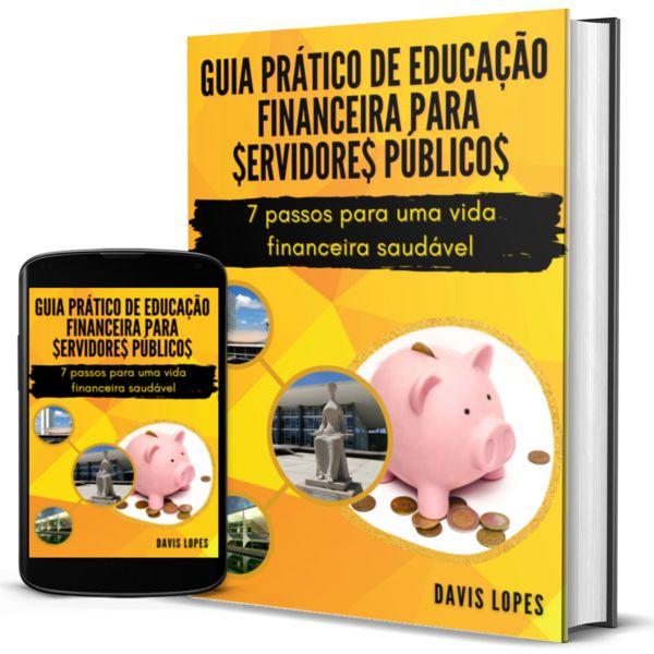 Imagem principal do produto Guia Prático de Educação Financeira para Servidores Públicos