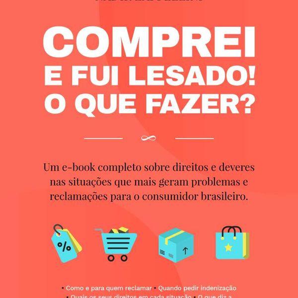 Imagem principal do produto COMPREI E FUI LESADO! O QUE FAZER?