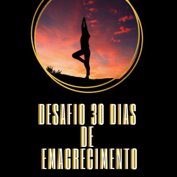 Imagem principal do produto Desafio 30 dias de Emagrecimento
