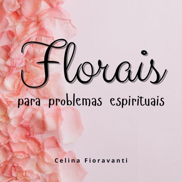 Imagem principal do produto Florais para problemas espirituais