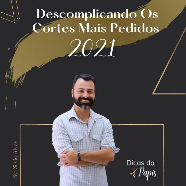 Imagem principal do produto Descomplicando Os Cortes Mais Pedidos 2021 - By: Silvio Alves