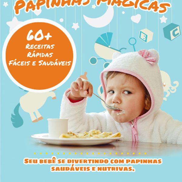 Imagem principal do produto 60 Papinhas Mágicas - Receitas Rápidas