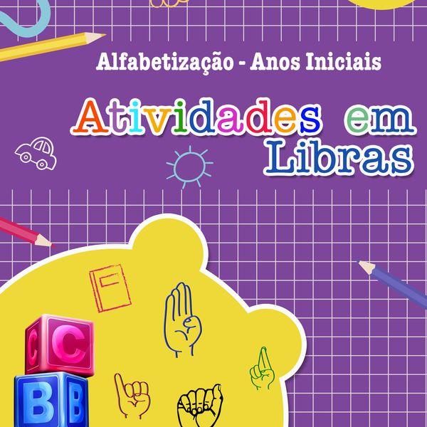 Imagem principal do produto Atividades em Libras (Alfabetização) - Atendimento Educacional Especializado - AEE