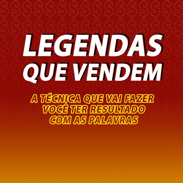 Imagem principal do produto E-book Legendas que Vendem
