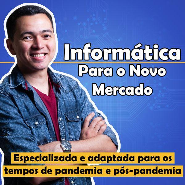Imagem principal do produto Informática para o Novo Mercado
