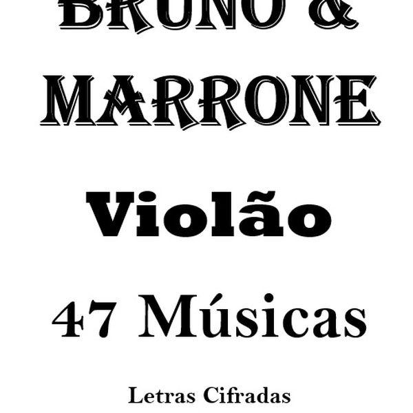 Imagem principal do produto Bruno E Marrone - Cifras De Violão – 47 Músicas - 100 páginas