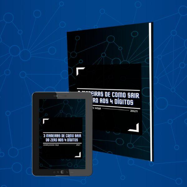 Imagem principal do produto 3 MANEIRAS DE COMO SAIR DO ZERO AOS 4 DÍGITOS